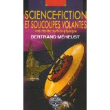 Science Fiction et soucoupes volantes.(2eme édition)