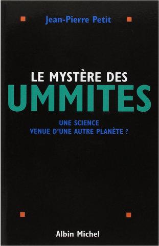 Le mystère des Ummites .(Jean Pierre Petit )