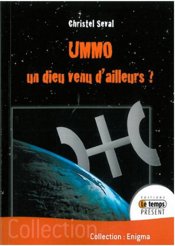 UMMO : un dieu venu d'ailleurs ? (Christel Seval )