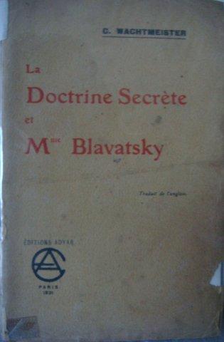 """La """"Doctrine Secréte"""" le  célèbre ouvrage de MmeBlavatsky"""